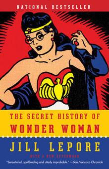 Wonder Woman book by Jill Lepore/Photo: Vintage