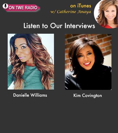 TWE Radio 107: Danielle Williams & Kim Covington