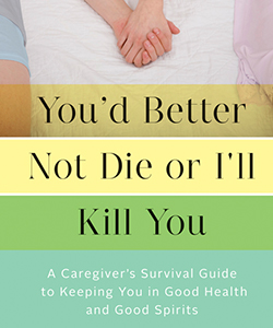 twe-radio-dont-die-or-ill-kill-you | Jane Heller | The Women's Eye Magazine and Radio Show