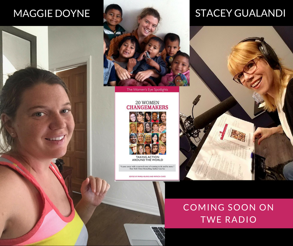 twe-radio-maggie-doyne | Maggie Doyne | BlinkNow | The Women's Eye Magazine and Radio Show