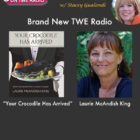 """NEW TWE Radio: Author Laurie McAndish King on """"Your Crocodile Has Arrived: More Stories from a Curious Traveler"""""""