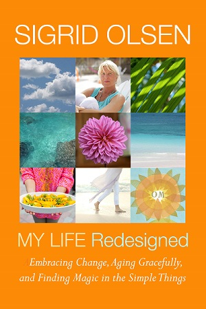 Sigrid Olsen's book, My Life Redesigned/Photo Courtesy Sigrid Olsen