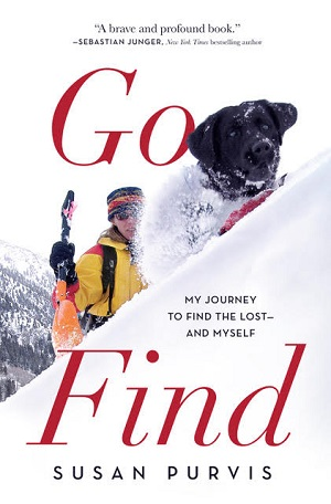 Go Find: My Journey to FInd the Lost--and Myself by Susan Purvis/Photo Courtesy Susan Purvis
