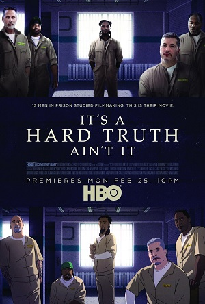 Poster for Stacey Reiss film IT'S A HARD TRUTH AIN'T IT/Photo provided by Stacey Reiss